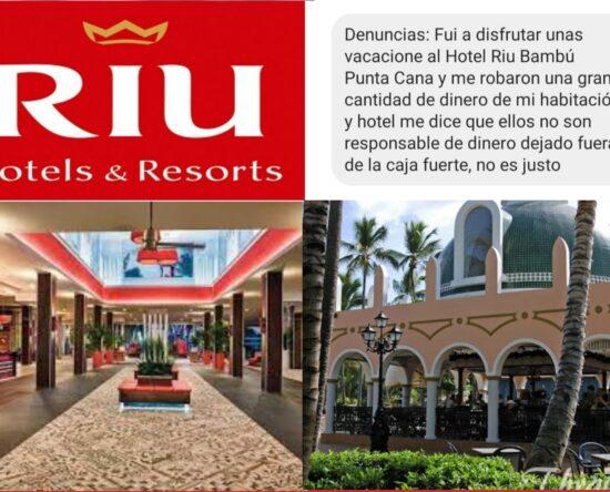 Denuncian robo en Hotel Riu Bambú Punta Cana